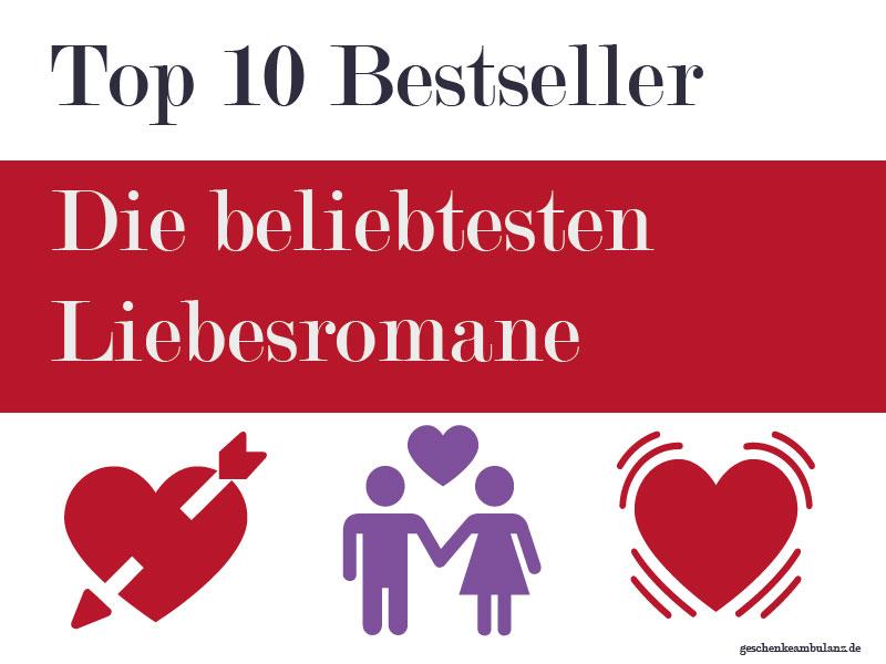 """Top 10 der beliebtesten Liebesromane - aktuelle Bestseller kaufen auf """"geschenkeambulanz.de"""""""