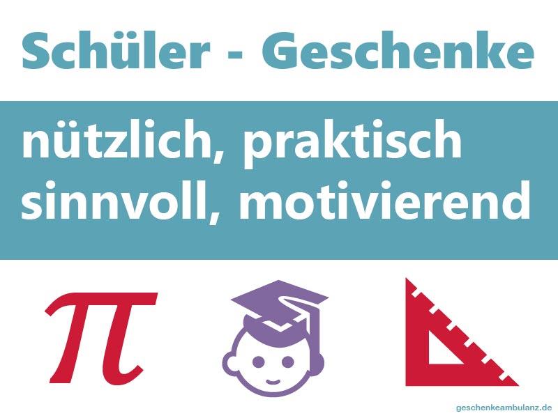 Geschenke für Schüler: praktisch, nützlich, sinnvoll & motivierend