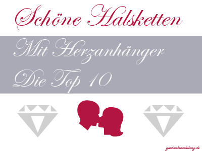 Halskette mit Herz-Anhänger: Top 10 Geschenke für Damen