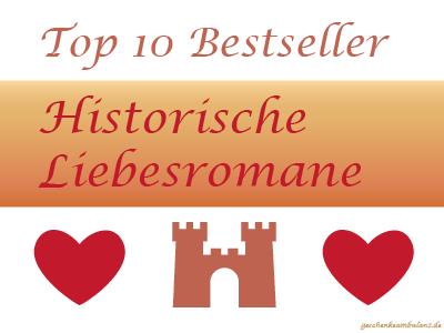 Historische Liebesromane Top 10 verschenken