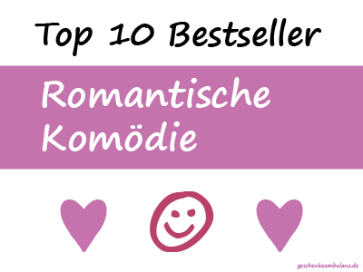 Bücher: Romantische Komödie zum Verschenken - Die Top 10