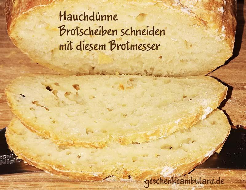 Hauch-dünne Brotscheiben mit dem Brotmesser schneiden - damit geht es.