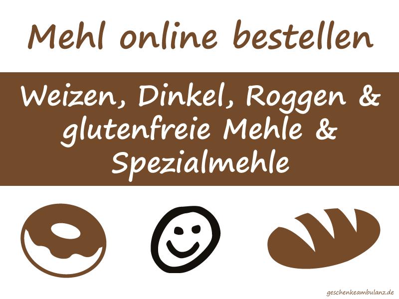 Mehl online bestellen (Weizen, Dinkel, Roggen, glutenfrei)
